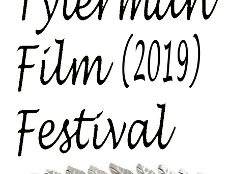 Tylerman Film Festival - There's Still Time To Submit Your Film