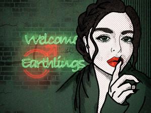 Welcome Earthlings