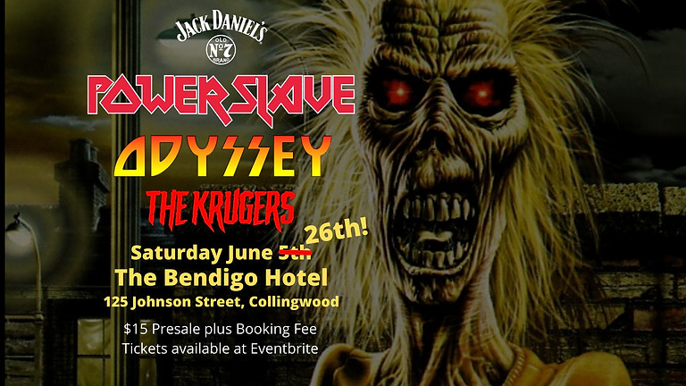 **NEW DATE**  POWERSLAVE w/ ODYSSEY + THE KRUGERS