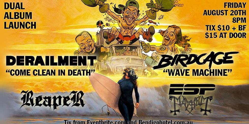 ***POSTPONED DUE TO COVID*** DERAILMENT & BIRDCAGE LP launch w/ REAPER & ESP MAYHEM