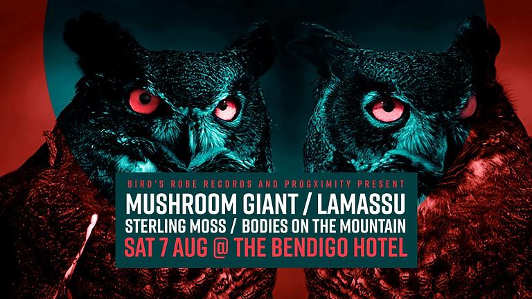 Mushroom Giant w/ Lamassu + Sterling Moss + Bodies On The Mountain