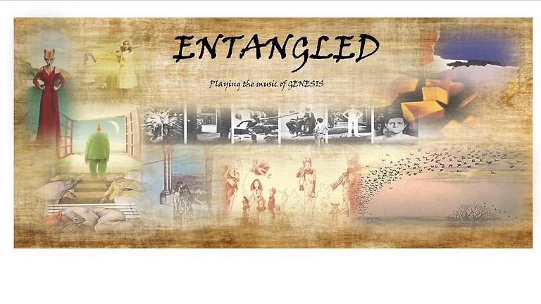 **NEW DATE** Entangled - Genesis Tribute Act