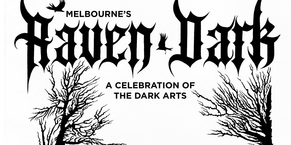 Raven Dark Festival - Melbourne