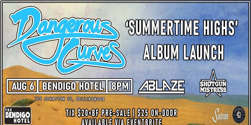 **POSTPONED** DANGEROUS CURVES - 'Summertime Highs' Album Launch w/ Ablaze + Shotgun Mistress