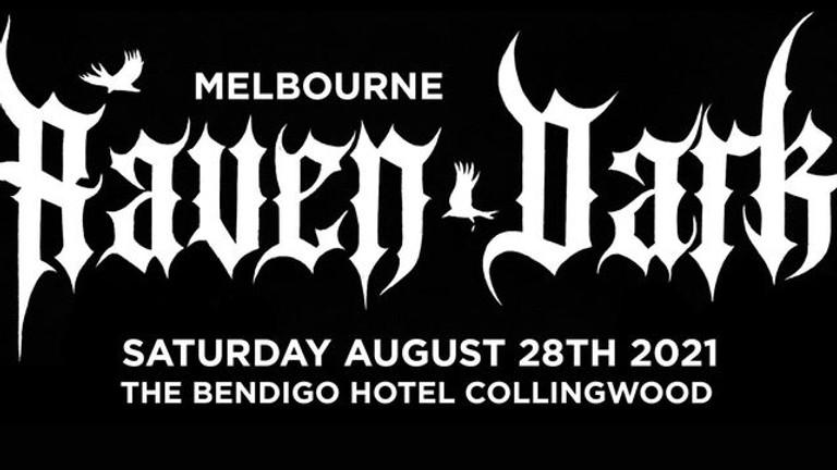 Raven Dark Festival - Melbourne (RESCHEDULED DATE)