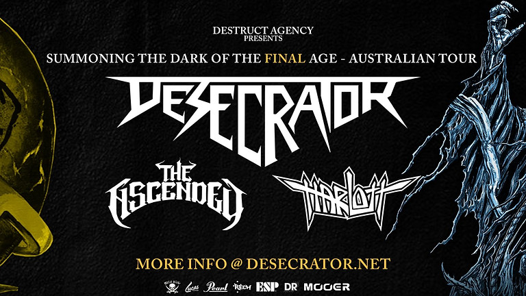 Desecrator's 'Summoning The Dark of the Final Age Tour' w/ Harlott + The Ascended