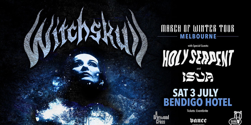 Witchskull 'March of Winter Tour' w/ Holy Serpent + ISUA