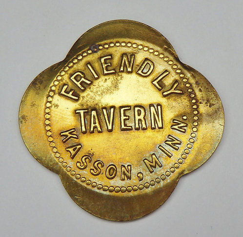 Minnesota, Kasson - Friendly Tavern Token