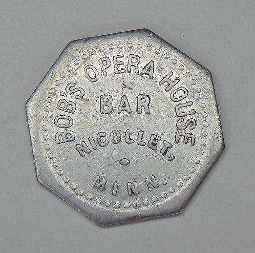 Minnesota, Nicollet - Bob's Opera House Bar Token