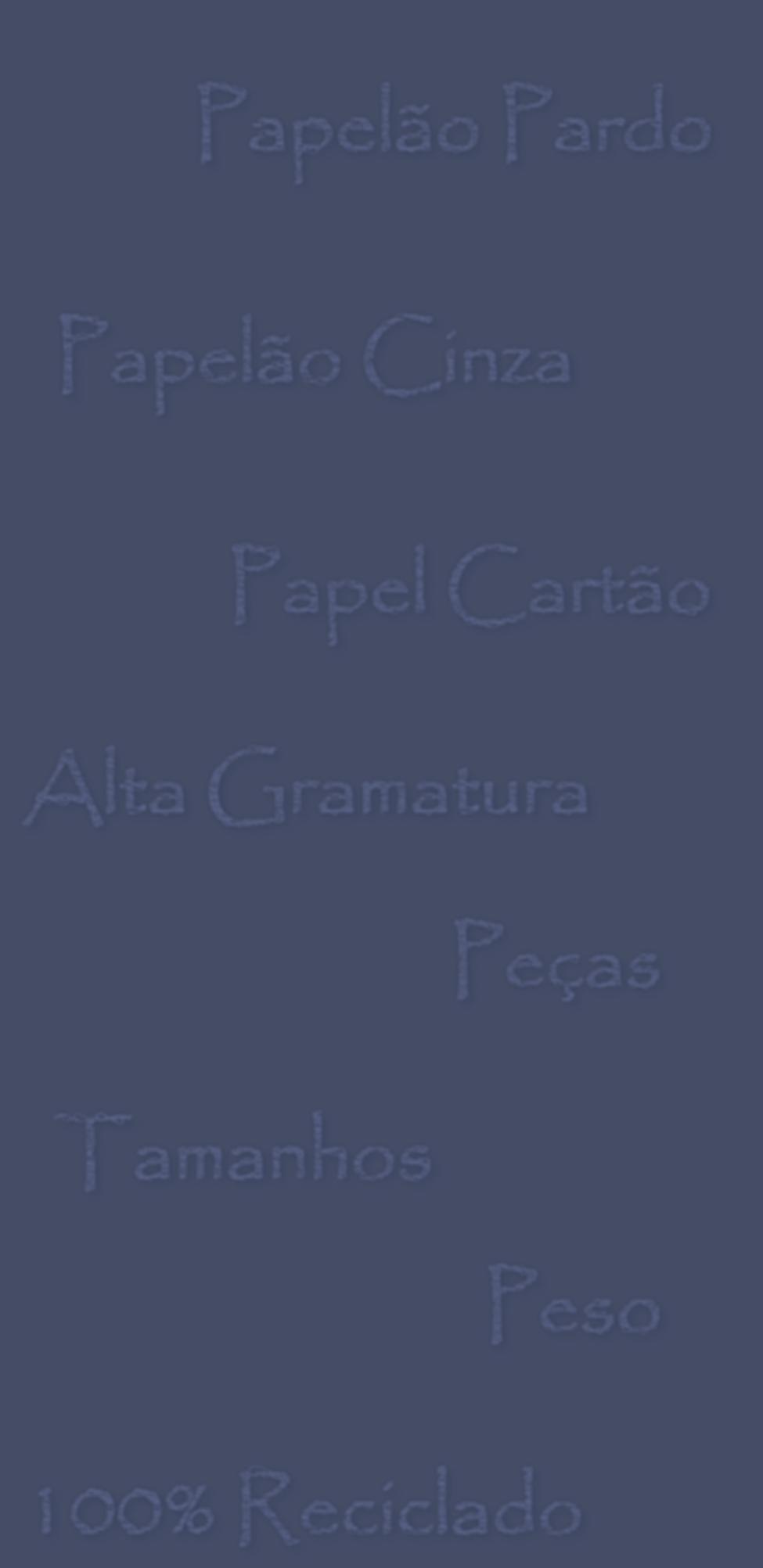 Papelão Pardo, Papel Cartão, Papelão Cinza