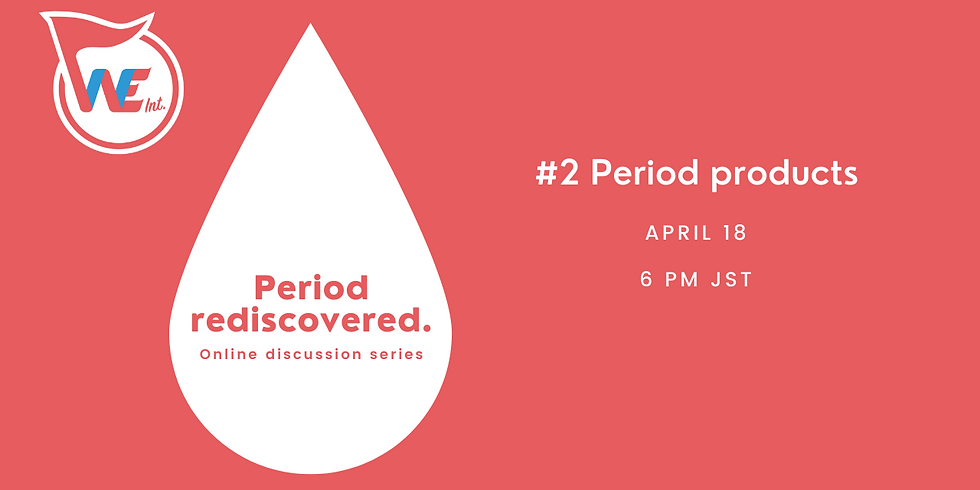 Period rediscovered. #2 Period products
