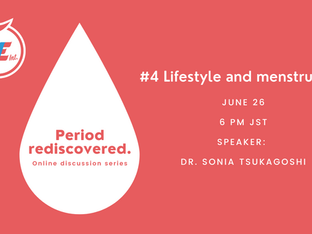 Event Report: Period rediscovered. #4 Lifestyle and menstruation