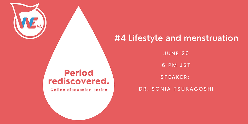 Period rediscovered. #4 Lifestyle and menstruation