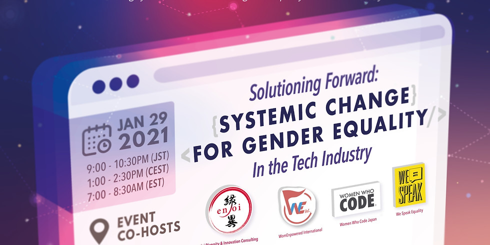 Gender Equality in the Tech Sector: Solutioning Forward for Systemic Change