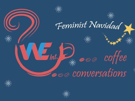 "Event Report: ""Feminist Navidad!"" December Coffee Conversation"