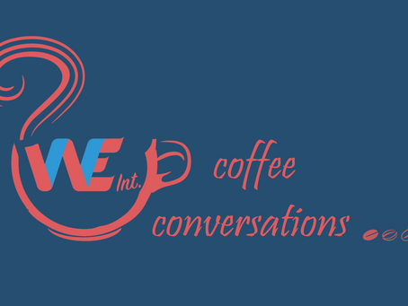 WE Int. Coffee Conversations Vol. 11