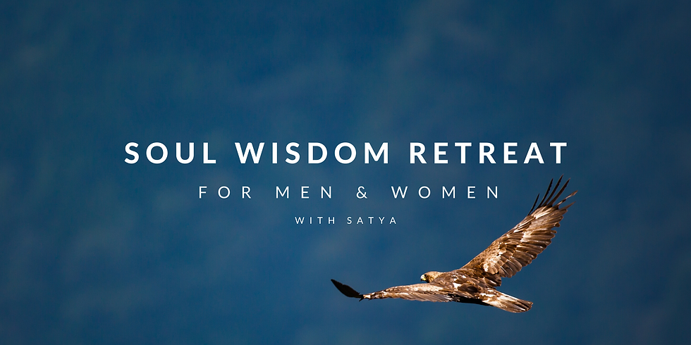 SOUL WISDOM RETREAT - FOR MAN&WOMAN