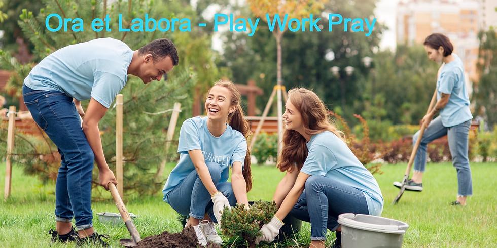Young adult Ora et Labora : Play - Work - Pray