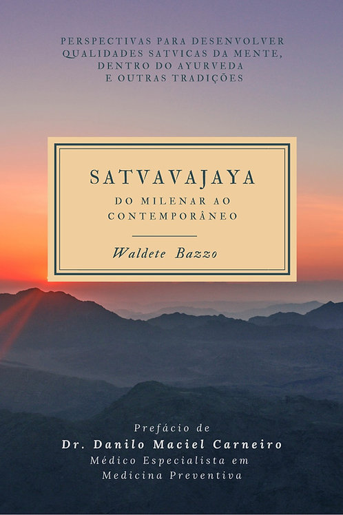 e-book: Sattvavajaya – Do Milenar ao Contemporâneo