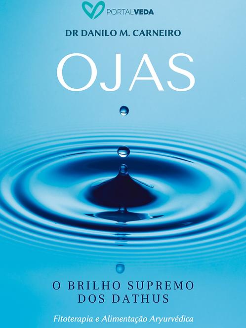 APOSTILA: Ojas | O brilho supremo de todos os Dhatus