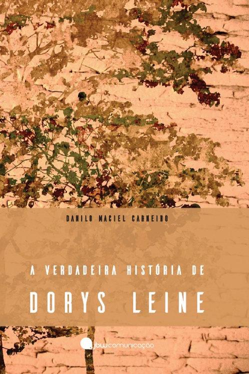 LIVRO: A Verdadeira História de Dorys Leine