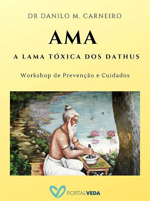 APOSTILA: Ama | A lama tóxica dos Dhatus