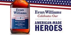 Veteran hero recognition Evan Williams Bourbon