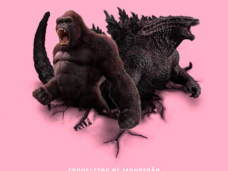 #046 - Esqueletos de Monstrão (Godzilla vs. Kong: o romance do século)