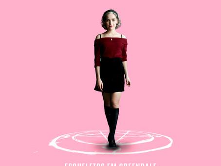 #033 - Esqueletos em Greendale (e o Mundo Sombrio de Sabrina)