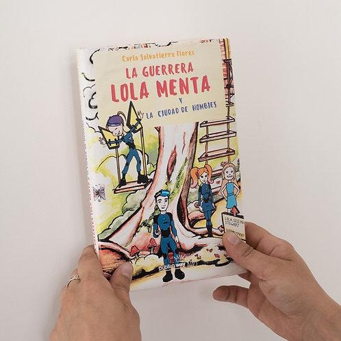 """Libro """"La Guerrera Lola Menta y la Ciudad de Hombies"""" (incluye envío en Arg)"""