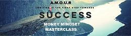 A.M.O.U.R Money Mindset Masterclass - 1st December 2020