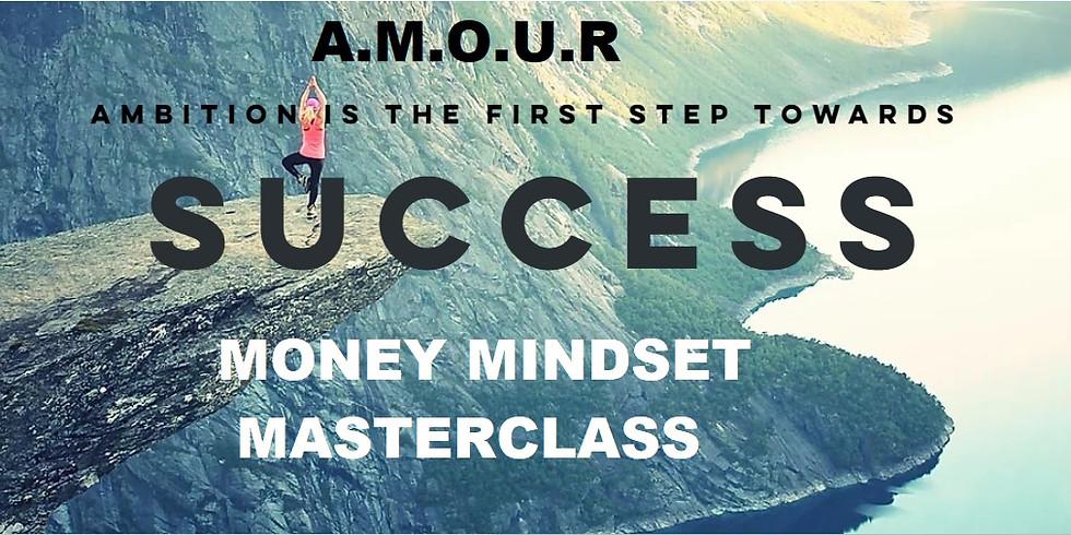 A.M.O.U.R Money Mindset Masterclass - 28th January 2021