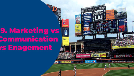 19. Marketing vs Communications vs Engagement