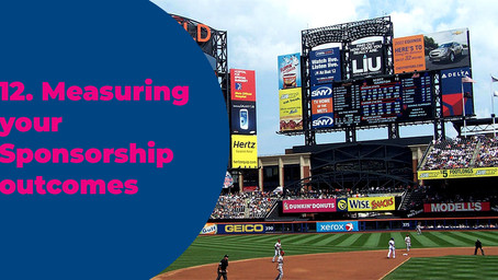 12. Measuring your Sponsorship outcomes