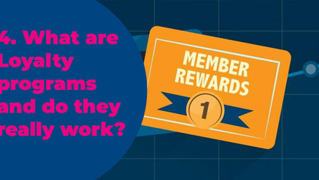 4. What are Loyalty programs and do they really work?