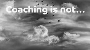 Was ist Coaching NICHT?