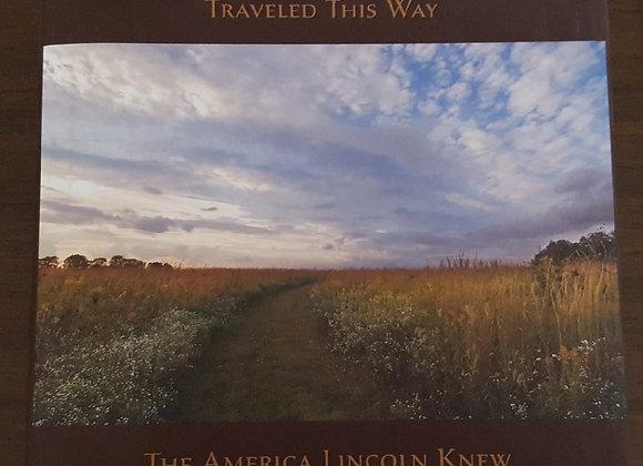 Abraham Lincoln Traveled This Way