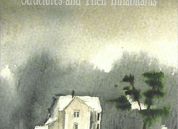 House Poems:  Structures and Their Inhabitants
