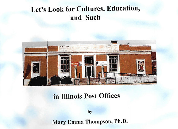 Let's Look for Cultures, Education, and Such in Illinois Post Offices