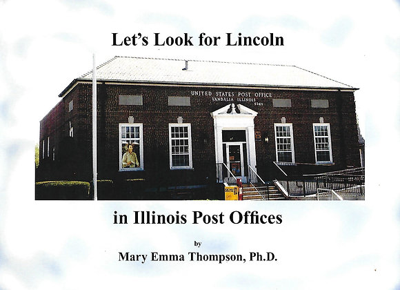 Let's Look for Lincoln in Illinois Post Offices