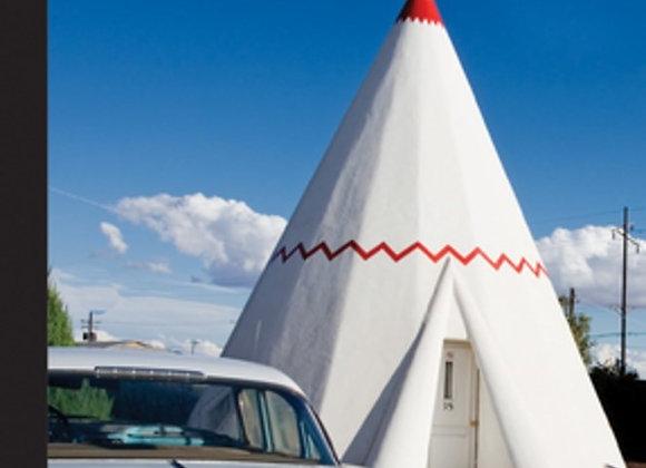 Wigwam Motel, Route 66, Holbrook, Arizona