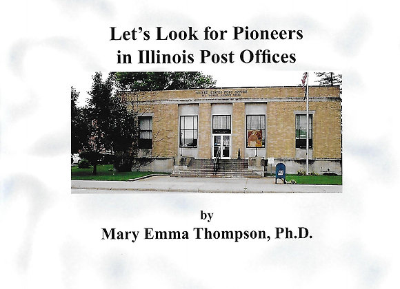 Let's Look for Pioneers in Illinois Post Offices