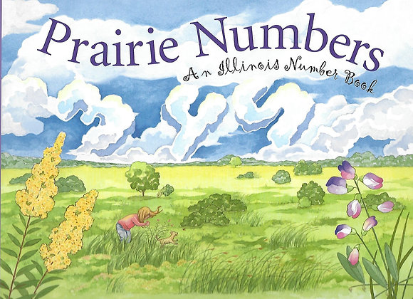 Prairie Numbers An Illinois Number Book