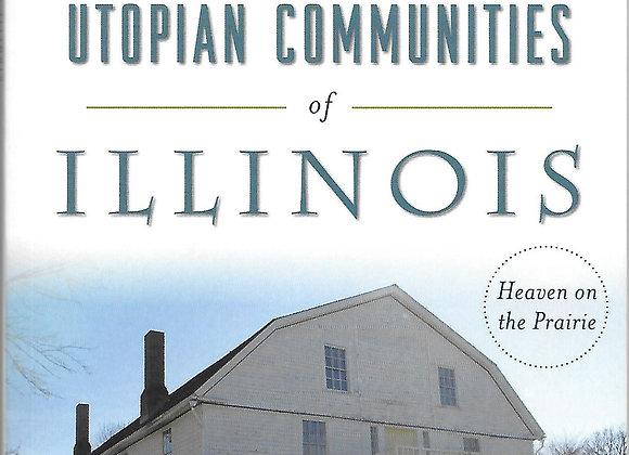 Utopian Communities of Illinois