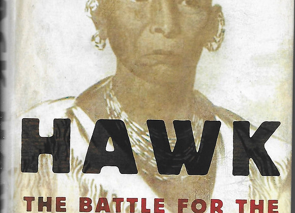 Black Hawk, The Battle for the Heart of America