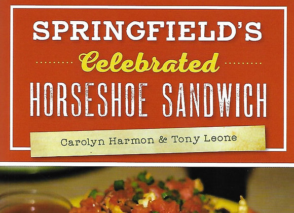 Springfield's Celebrated Horseshoe Sandwich