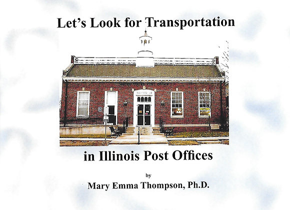 Let's Look for Transportation in Illinois Post Offices