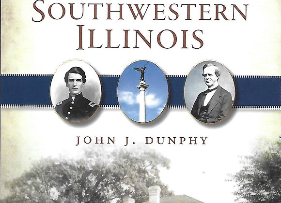 Abolitionism and the Civil War in Southwestern Illinois