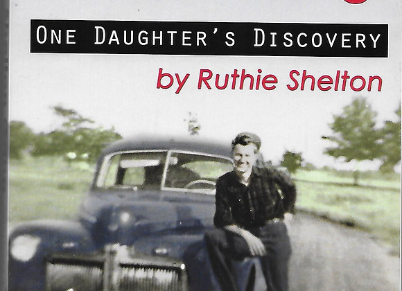Inside the Shelton Gang: One Daughter's Discovery
