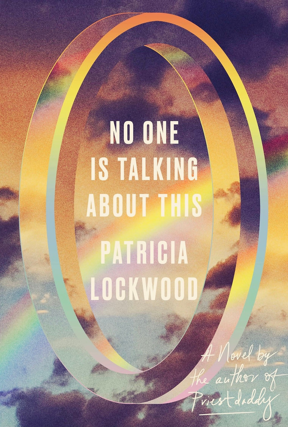 Book cover No One is talking About This by Patricia Lockwood with filter